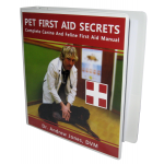 Pet First Aid Secrets: Complete Dog and Cat First Aid Manual (Print Version)
